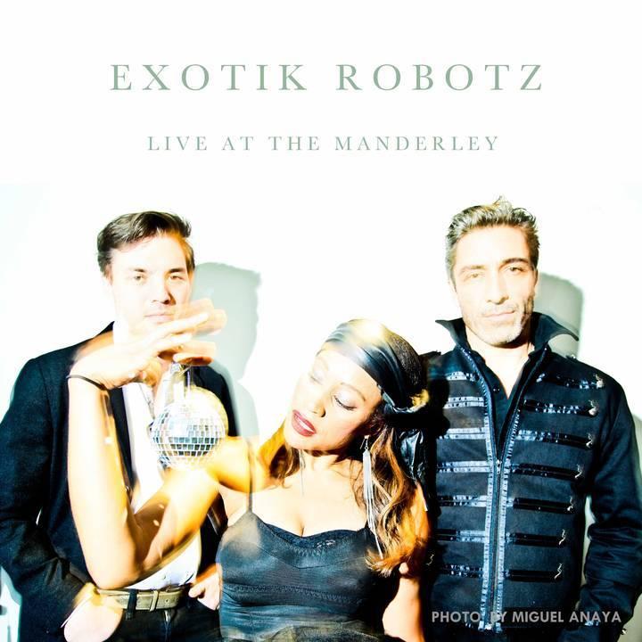 Exotik Robotz Tour Dates