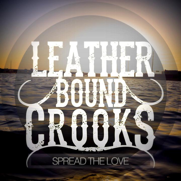 Leather Bound Crooks Tour Dates