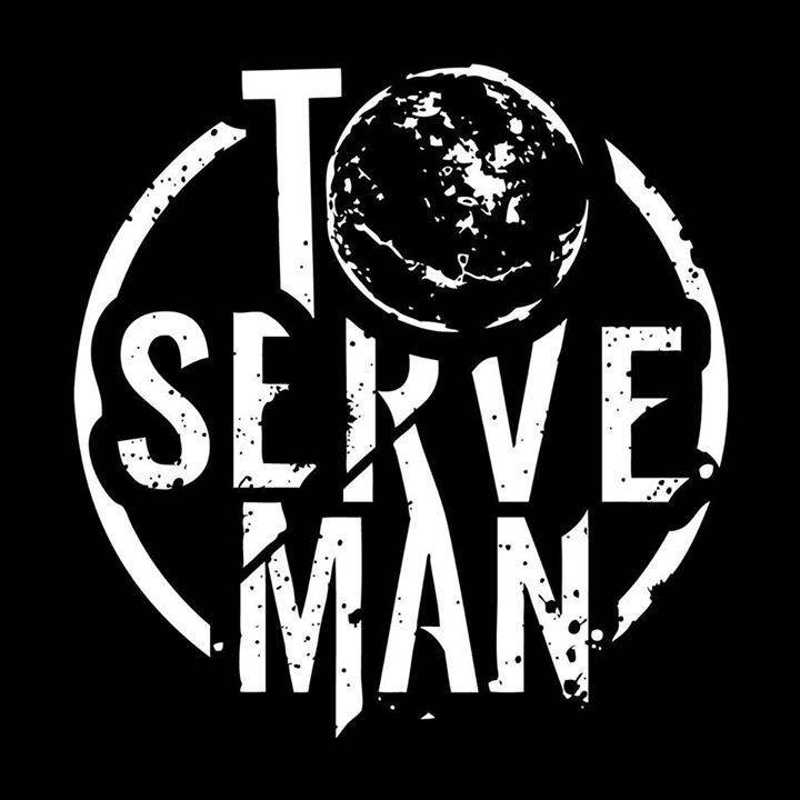 To Serve Man Tour Dates