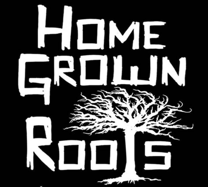 HomeGrownRoots Org presents Tour Dates