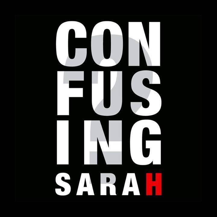 Confusing Sarah Tour Dates