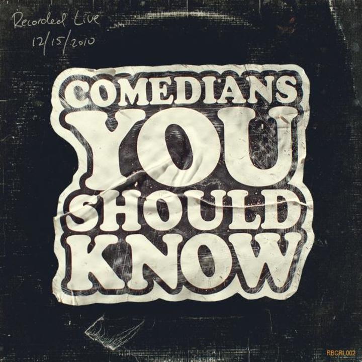 Comedians You Should Know Tour Dates