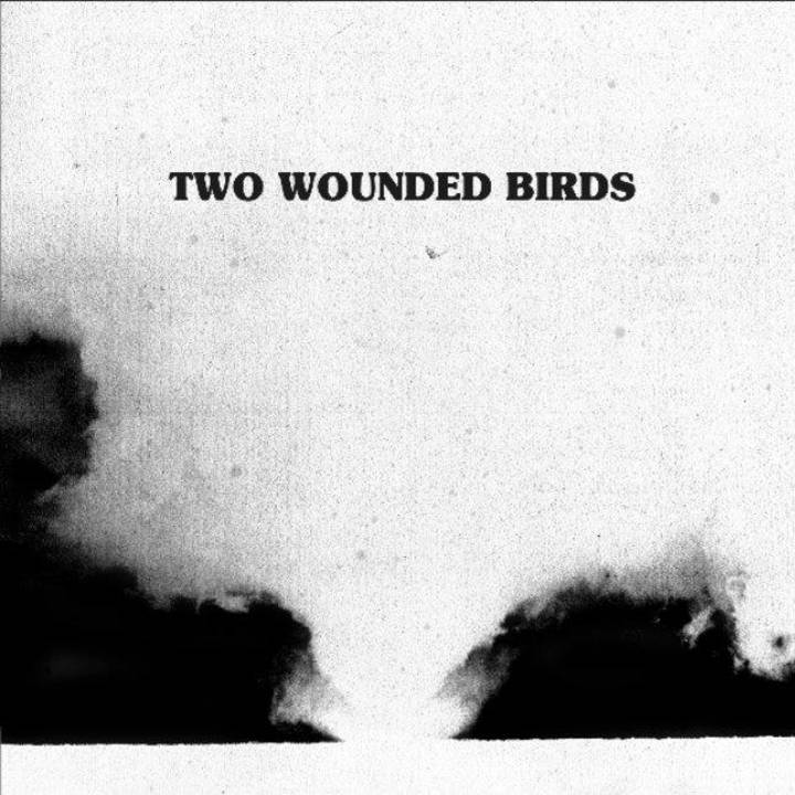 Two Wounded Birds Tour Dates