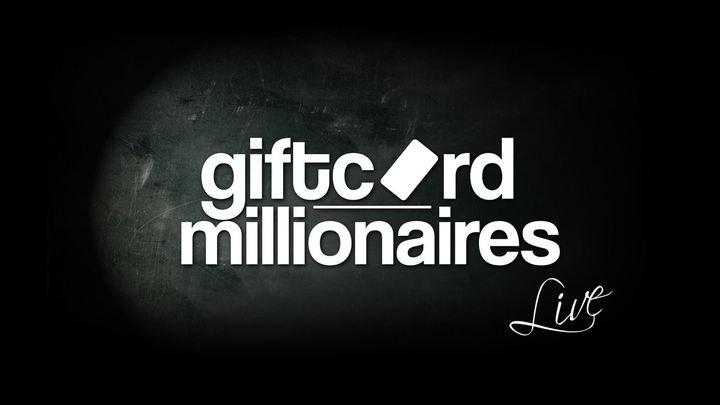 Gift Card Millionaires Tour Dates