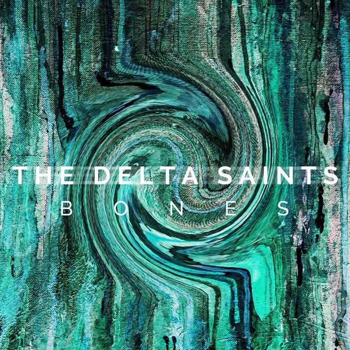 The Delta Saints @ Wilma Theatre - Missoula, MT