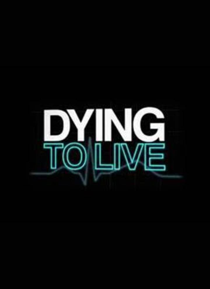 Dying To Live Tour Dates