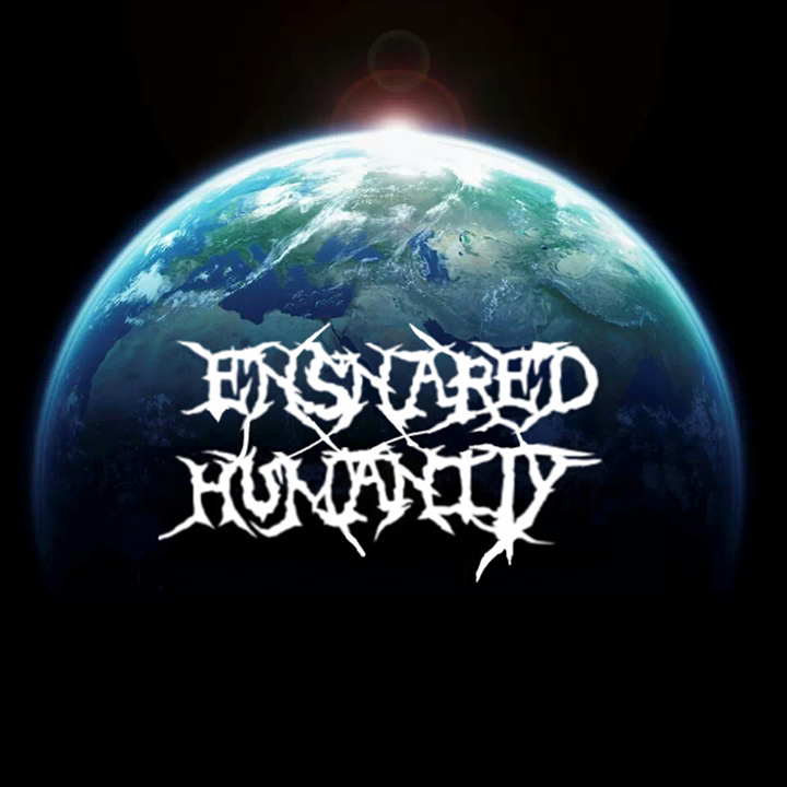 Ensnared Humanity Tour Dates