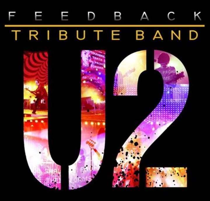 Feedback U2 Tribute BAND Tour Dates