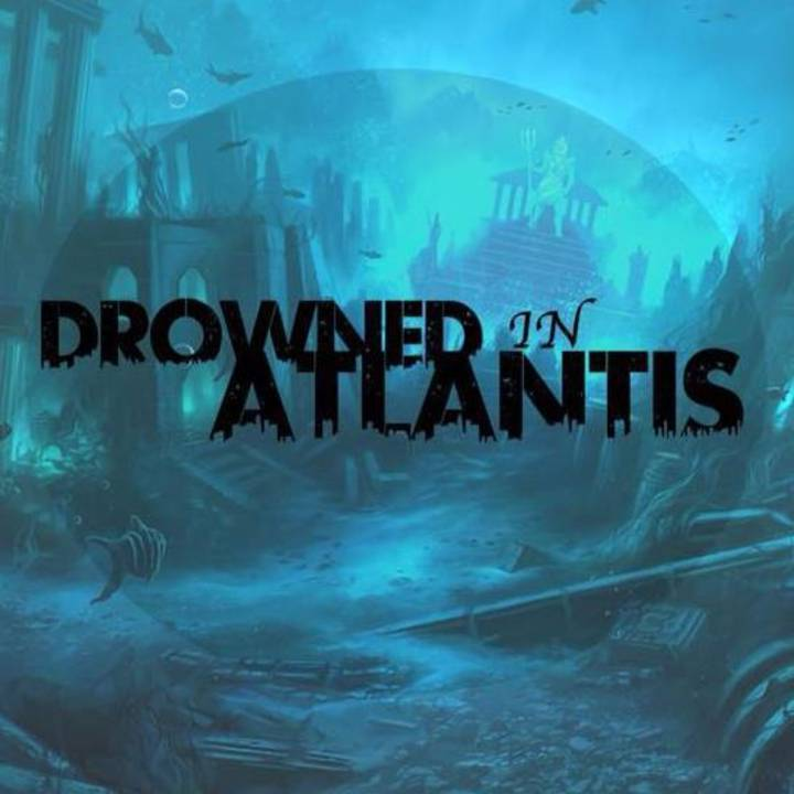 Drowned In Atlantis Tour Dates