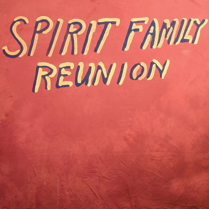 Spirit Family Reunion @ The Cellar Door - Visalia, CA
