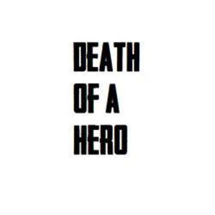 Death of a Hero Tour Dates