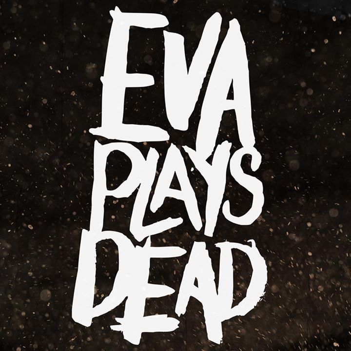 Eva Plays Dead @ Rock City - Nottingham, United Kingdom