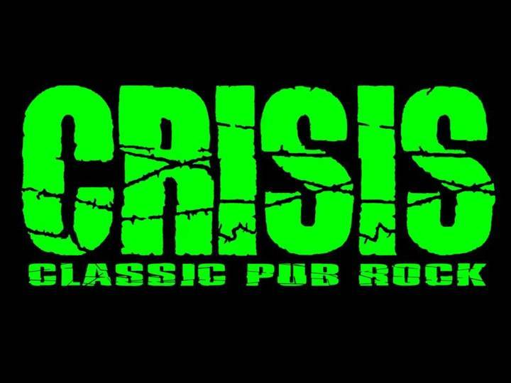 Crisis Rock Band Tour Dates