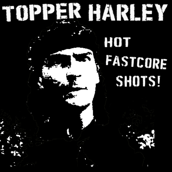 TOPPER HARLEY Tour Dates