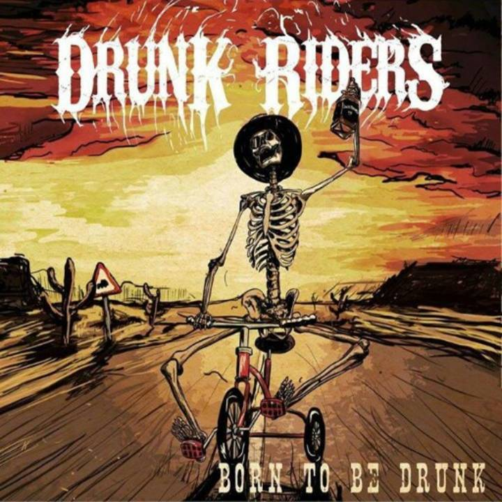 Drunk Riders Tour Dates