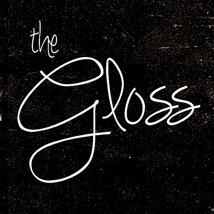 The Gloss Tour Dates