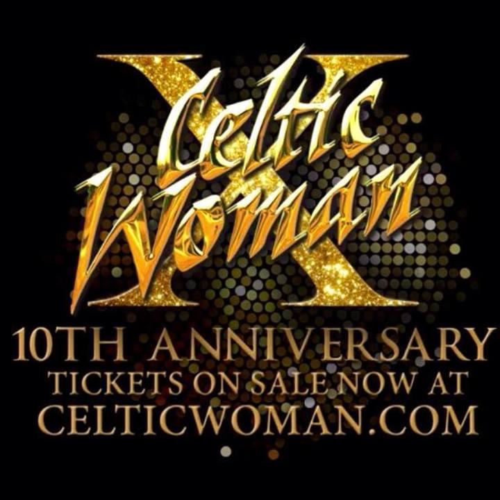 Celtic Woman @ Rushmore Plaza Civic Center - Rapid City, SD
