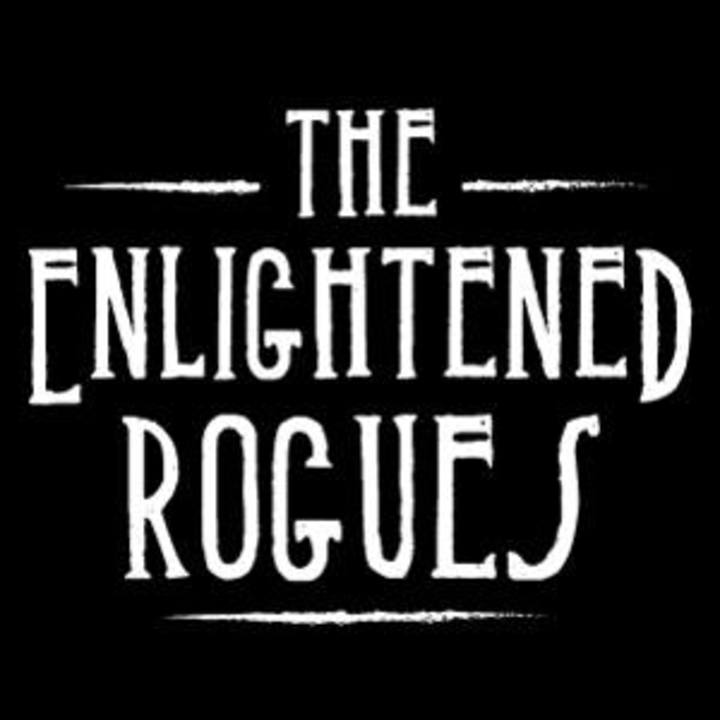 The Enlightened Rogues Tour Dates