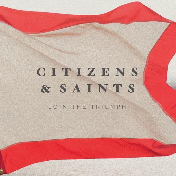 Citizens & Saints @ The Grove Community Church - Riverside, CA