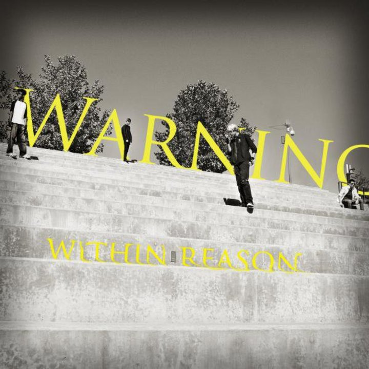 Warning: Within Reason Tour Dates