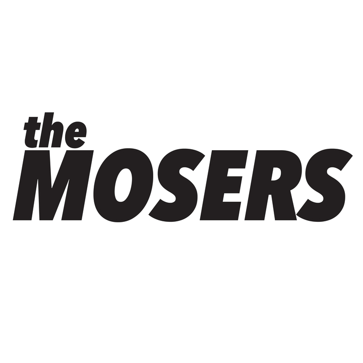 The Mosers Tour Dates