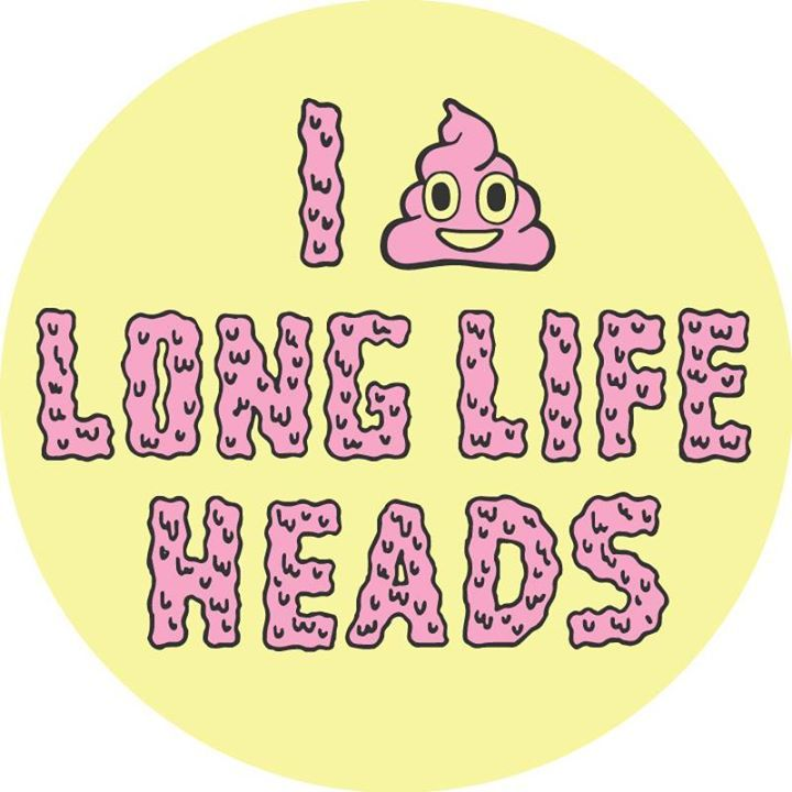LONG LIFE HEADS Tour Dates