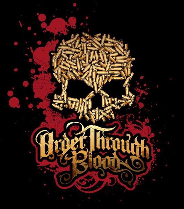 Order Through Blood Tour Dates