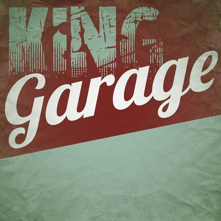 King Garage Tour Dates