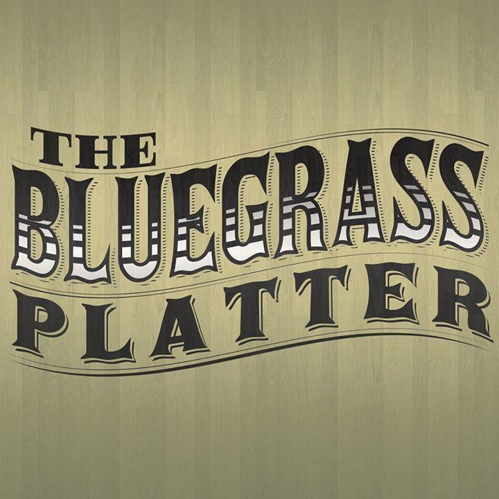 The Bluegrass Platter Tour Dates