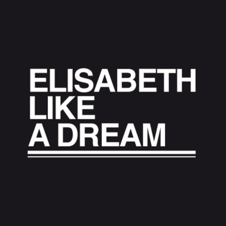 Elisabeth like a dream Tour Dates