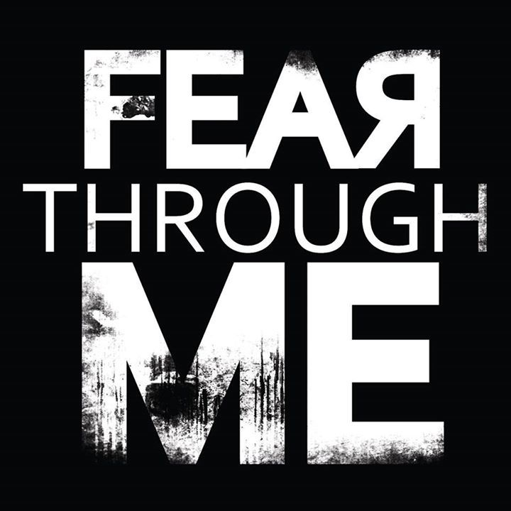 Fear Through Me Tour Dates