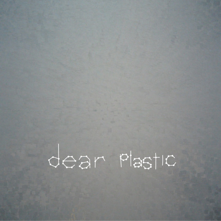 Dear Plastic Tour Dates
