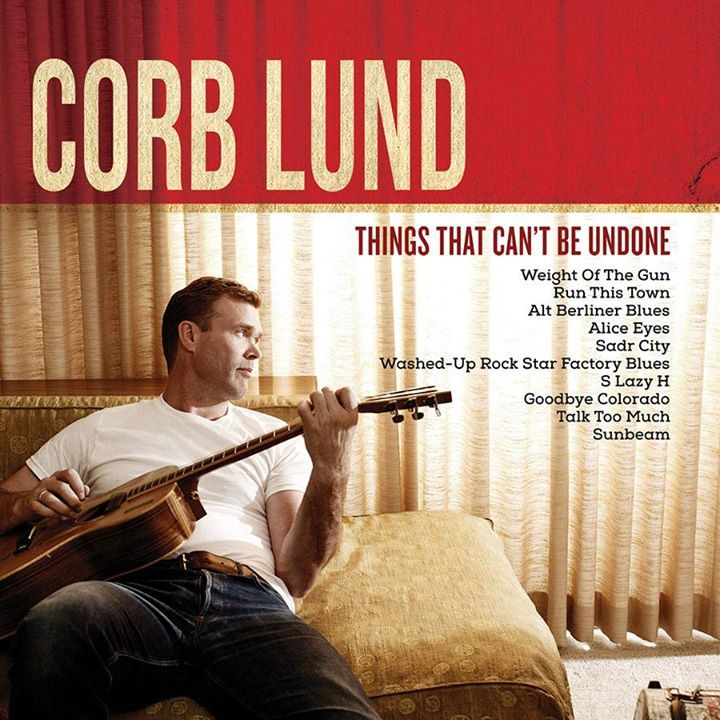 Corb Lund @ SHANK HALL - Milwaukee, WI