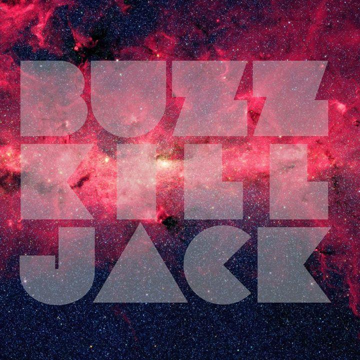 Buzz Kill Jack Tour Dates