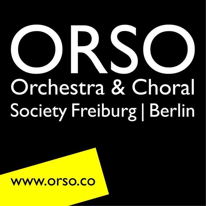 ORSO - Orchestra & Choral Society Freiburg/Berlin @ Konzerthaus - Freiburg, Germany