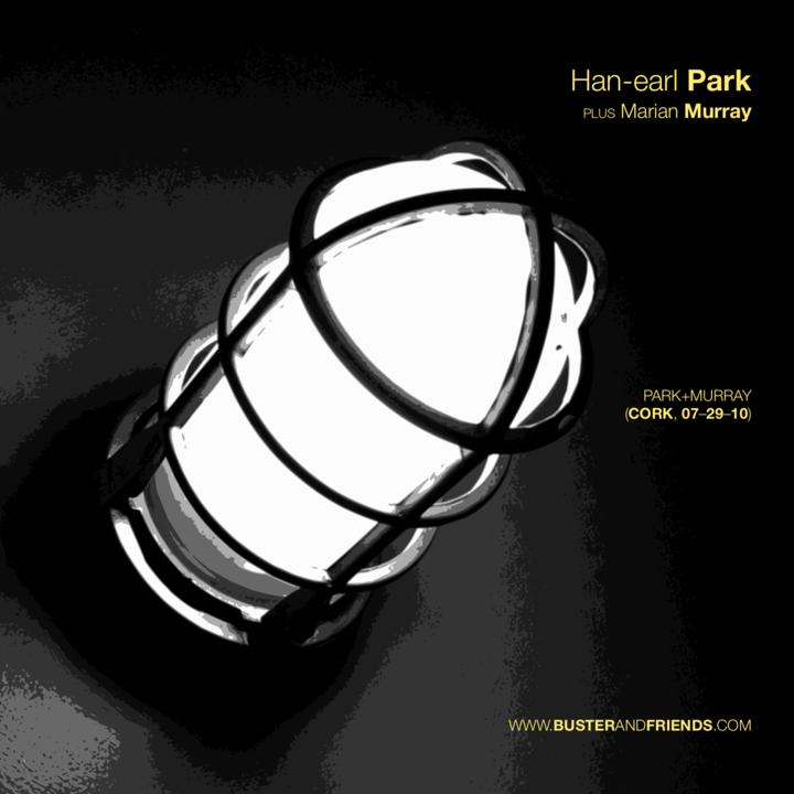 Han-earl Park @ Sonic Arts Research Centre - Belfast, United Kingdom