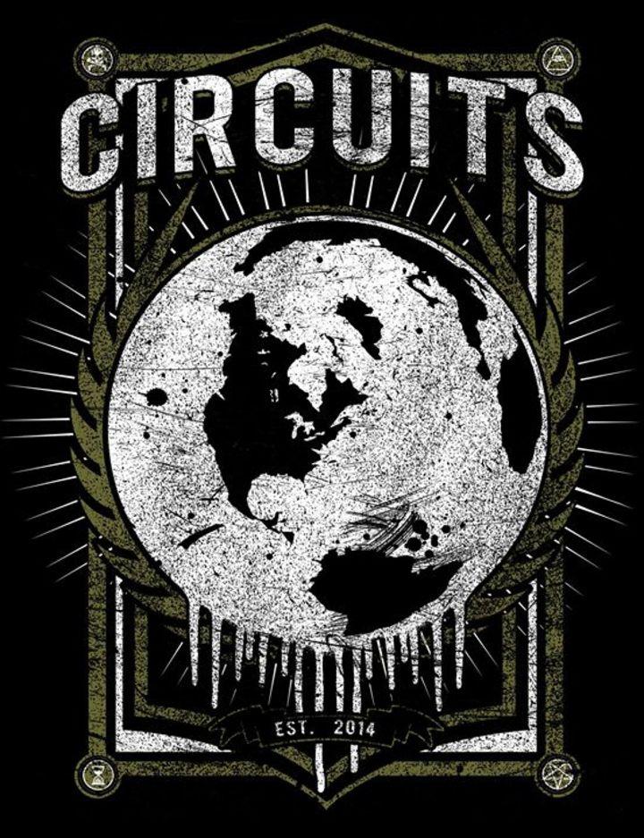 C I R C U I T S Tour Dates