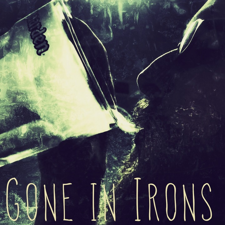 Gone in Irons Tour Dates