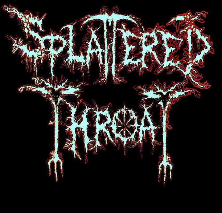 Splattered throat Tour Dates