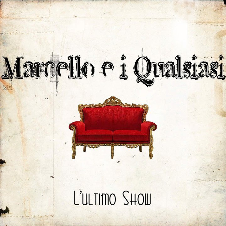 Marcello e i Qualsiasi Tour Dates