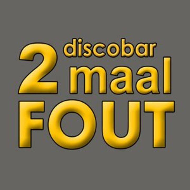Discobar 2 maal FOUT Tour Dates