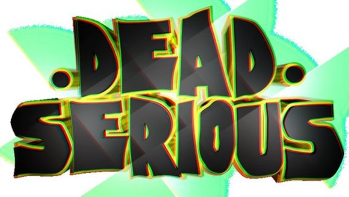 DJ Dead Serious Tour Dates