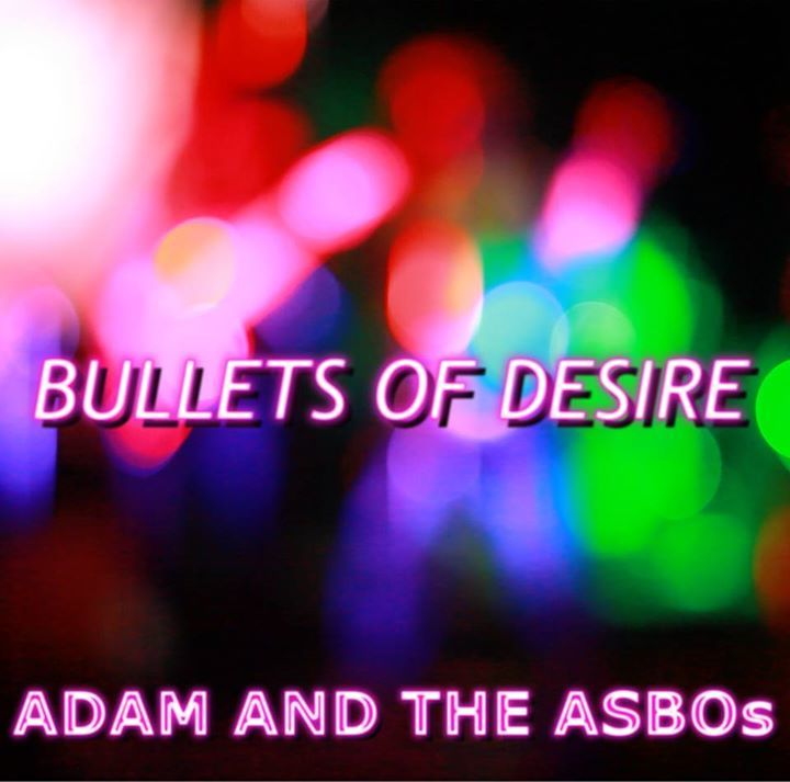 Adam And The ASBOs Tour Dates