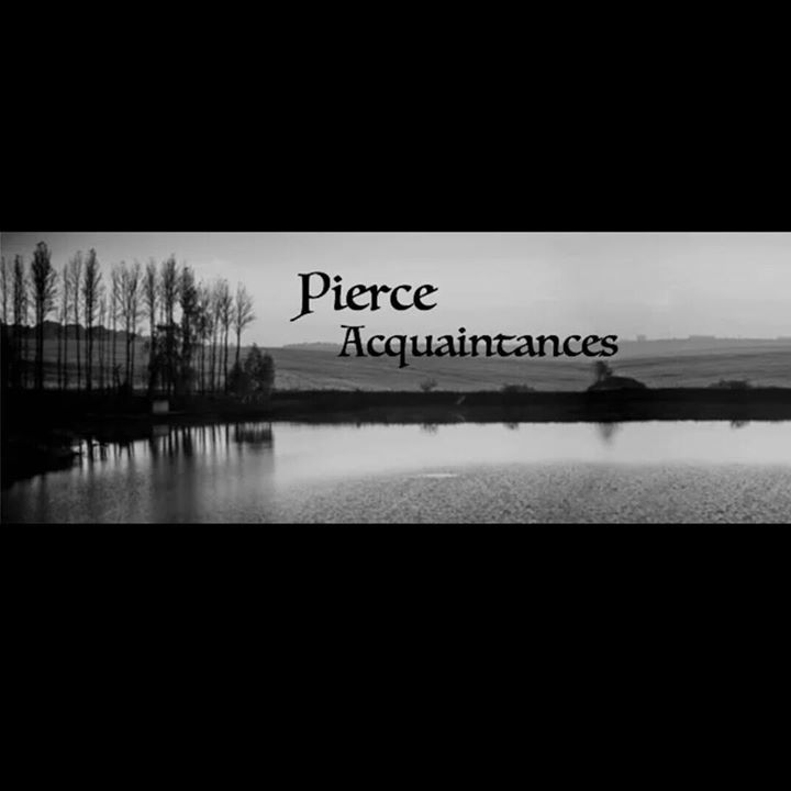 Pierce Acquaintances Tour Dates