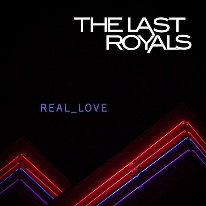The Last Royals Tour Dates