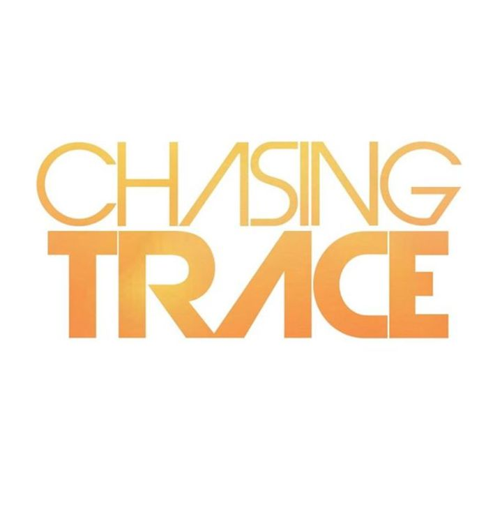 Chasing Trace Tour Dates