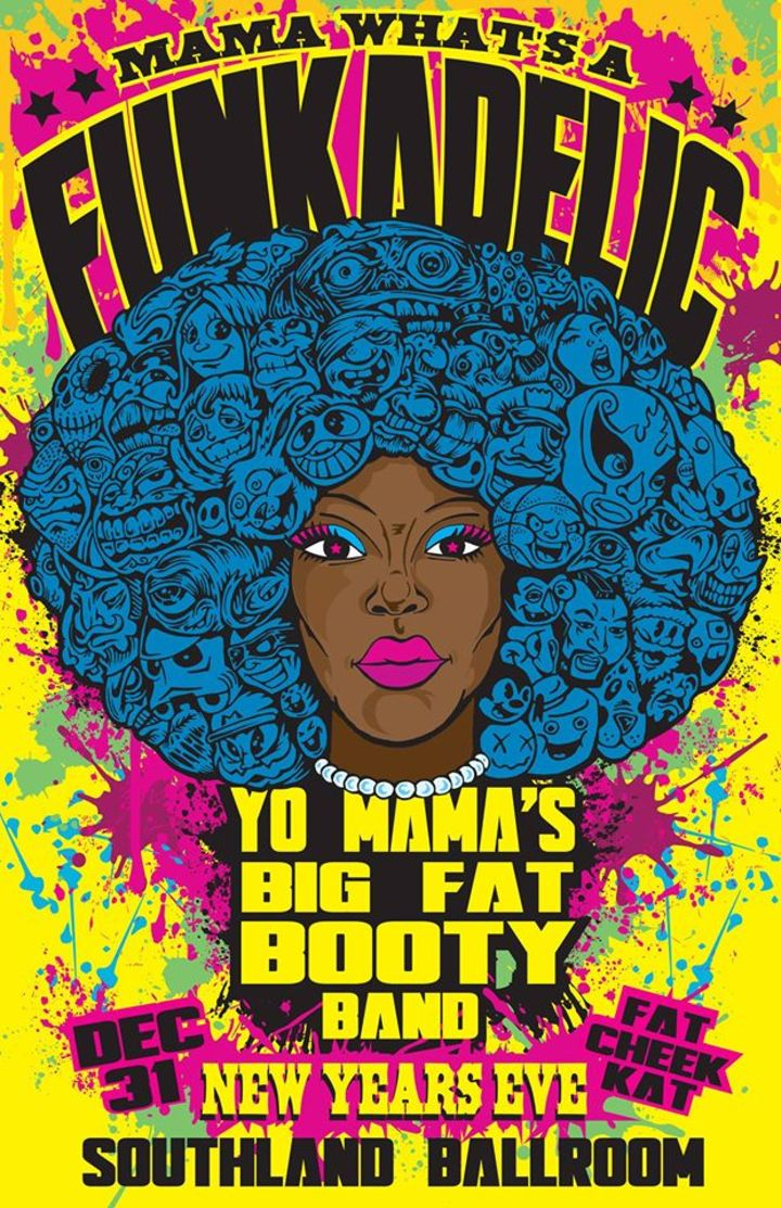 Yo Mama's Big Fat Booty Band Tour Dates