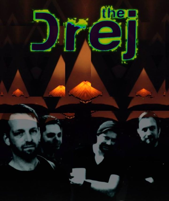 The Drej Tour Dates