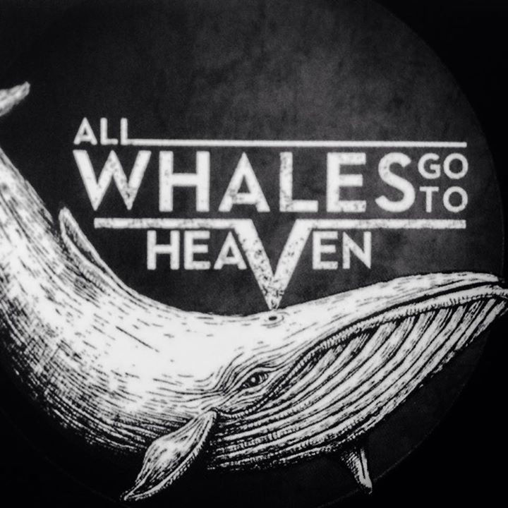 All Whales Go To Heaven Tour Dates