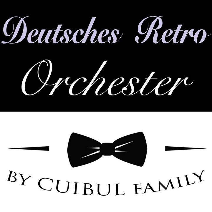 Deutsches Retro Orchester - by Cuibul family Tour Dates